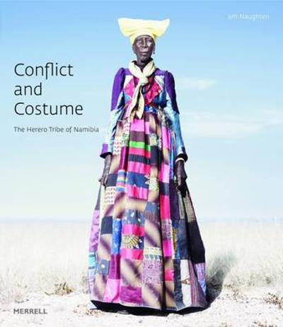 Conflict and Costume - Jim Naughten
