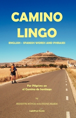 Lightfoot Guide to Camino Lingo - Novoa, Reinette