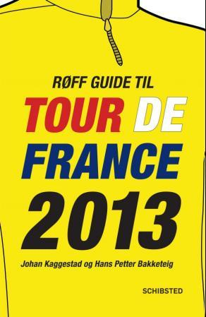 Røff guide til Tour de France 2013 - Johan Kaggestad