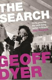The Search - Geoff Dyer