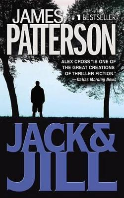 Jack and Jill - James Patterson