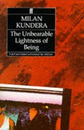 The Unbearable Lightness of Being - Milan Kundera Michael Henry Heim