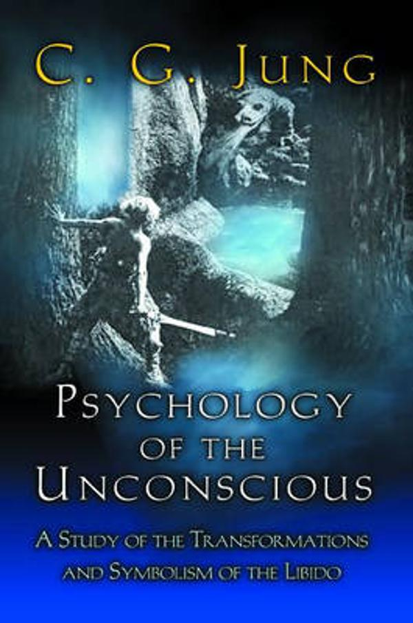 Psychology Of The Unconscious C G Jung Paperback