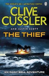 The Thief - Clive Cussler Justin Scott