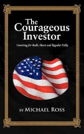THE Courageous Investor - Michael Ross