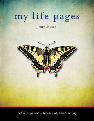 My Life Pages - Janet Conner