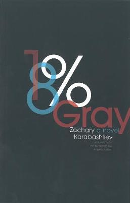 18% Gray - Zachary Karabashliev