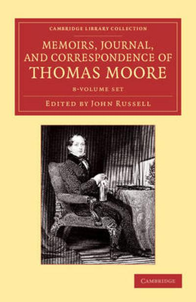 Cambridge Library Collection - Literary  Studies - Thomas Moore