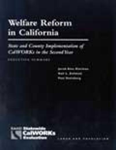 Welfare Reform in California - Jacob A. Klerman