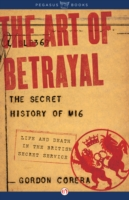 Art of Betrayal - Gordon Corera