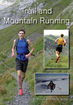 Trail and Mountain Running - Sarah Rowell