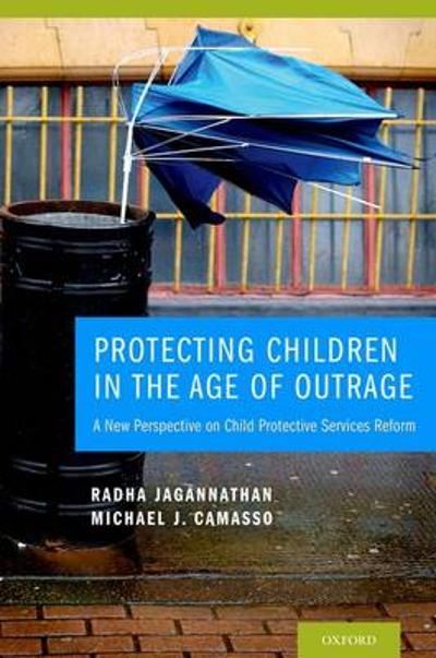 Protecting Children in the Age of Outrage - Radha Jagannathan