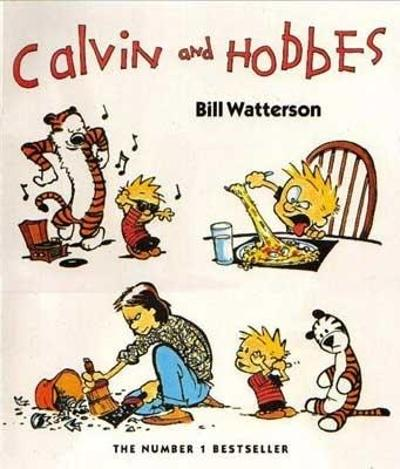 Calvin and Hobbes - Bill Watterson