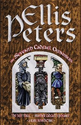 The seventh Cadfael omnibus - Ellis Peters