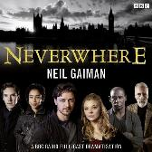 Neverwhere - Neil Gaiman James McAvoy Natalie Dormer Anthony Head Christopher Lee Bernard Cribbins David Harewood David Schofield Benedict Cumberbatch Full Cast