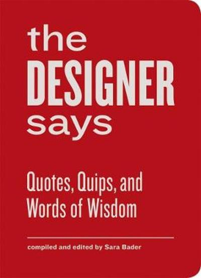 The Designer Says - Sara Bader