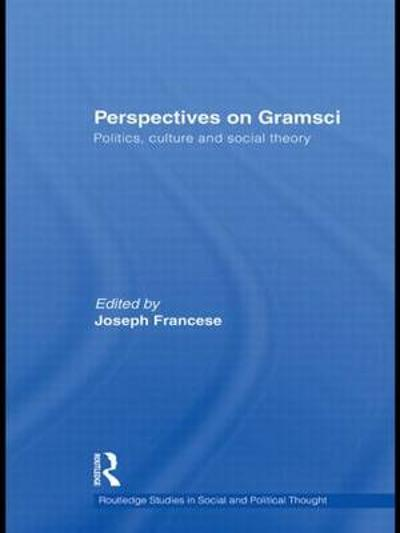 Perspectives on Gramsci - Joseph Francese