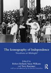 The Iconography of Independence - Robert Holland Susan Williams Terry Barringer