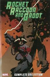 Rocket Raccoon & Groot - The Complete Collection - Dan Abnett Bill Mantlo Andy Lanning