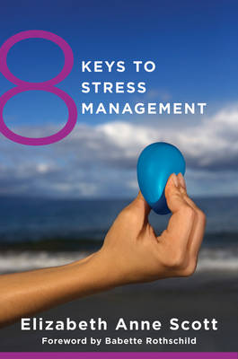8 Keys to Stress Management - Elizabeth Scott