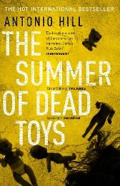 The Summer of Dead Toys - Antonio Hill Laura McGlouglin