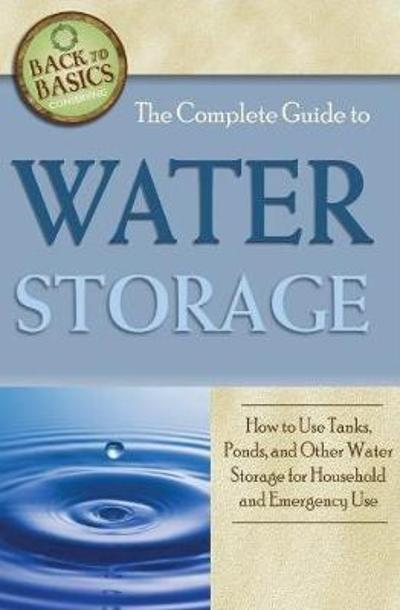 Complete Guide to Water Storage - Julie Fryer