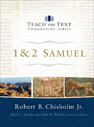 1 & 2 Samuel - Robert B. Jr. Chisholm