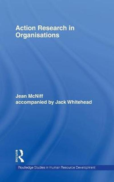 Action Research in Organisations - Jean McNiff
