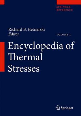 Encyclopedia of Thermal Stresses - Richard B. Hetnarski