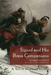 Sigurd and his brave companions - Sigrid Undset
