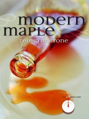 Modern Maple - Teresa Marrone