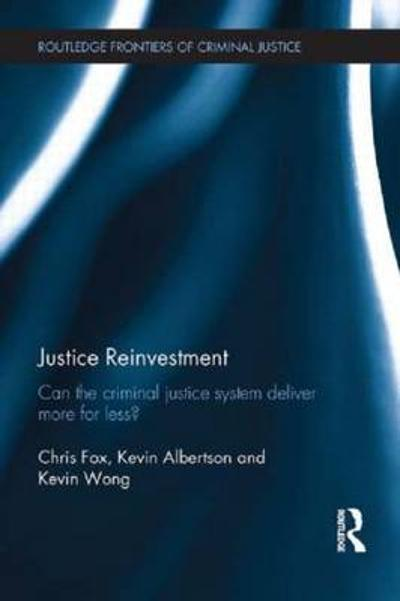 Justice Reinvestment - Chris Fox