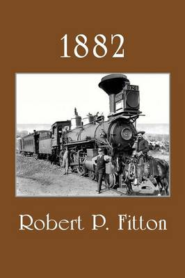 1882 - Robert P Fitton