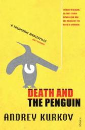 Death and the Penguin - Andrey Kurkov