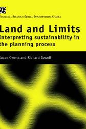 Land and Limits - Richard Cowell Susan Owens