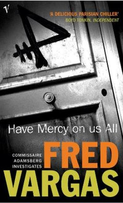 Have mercy on us all - Fred Vargas