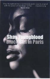 Black Girl in Paris - Shay Youngblood