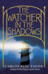 The Watcher in the Shadows - Carlos Ruiz Zafon
