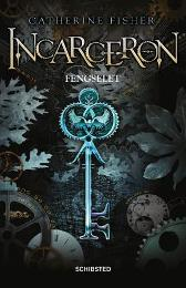 Incarceron - Catherine Fisher Stian Omland