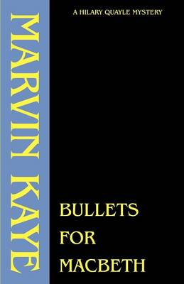 Bullets for Macbeth - Marvin Kaye