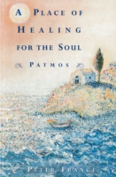 Place of Healing for the Soul - Peter France