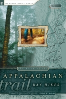 Best of the Appalachian Trail: Day Hikes - Victoria Logue