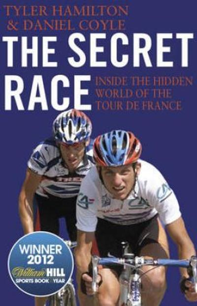 The secret race - Tyler Hamilton
