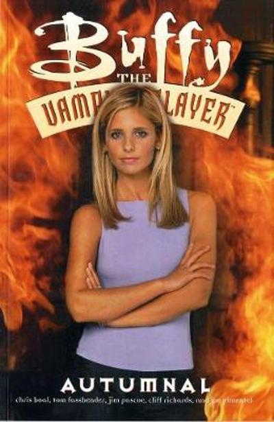 Buffy The Vampire Slayer: Autumnal - Chris Boal