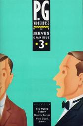 The Jeeves Omnibus - Vol 3 - P. G. Wodehouse