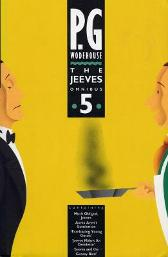 The Jeeves Omnibus - Vol 5 - P. G. Wodehouse  Bob Norrington