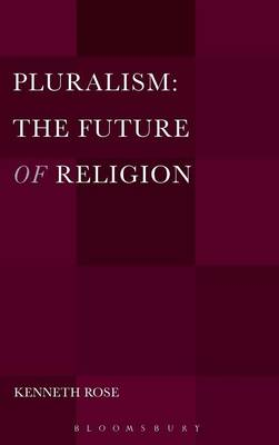 Pluralism: The Future of Religion -