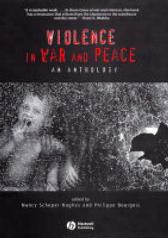 Violence in War and Peace - Nancy Scheper-Hughes Philippe Bourgois
