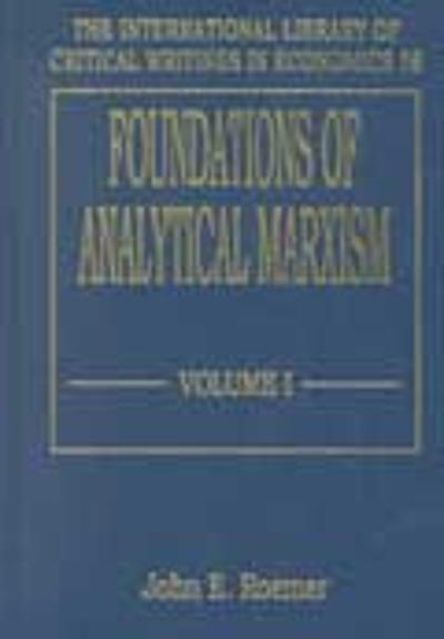 Foundations of Analytical Marxism - John E. Roemer