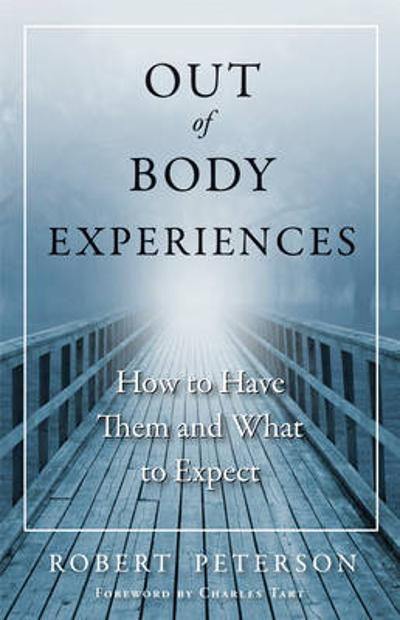 Out-Of-Body Experiences - Robert Peterson